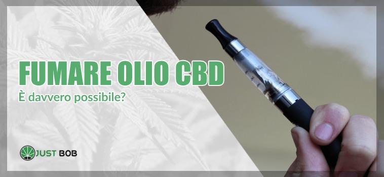 fumare olio cbd