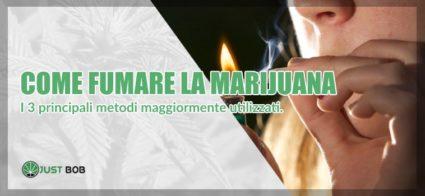 come fumare la marijuana