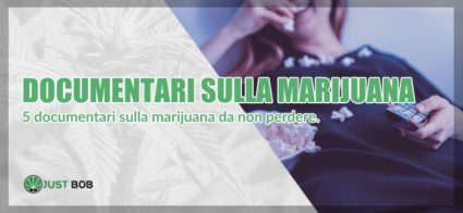 documentari sulla marijuana