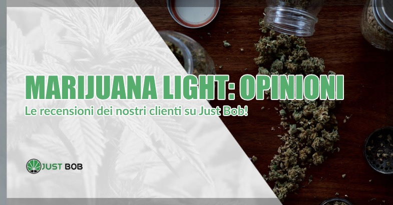 Marijuana light opinioni
