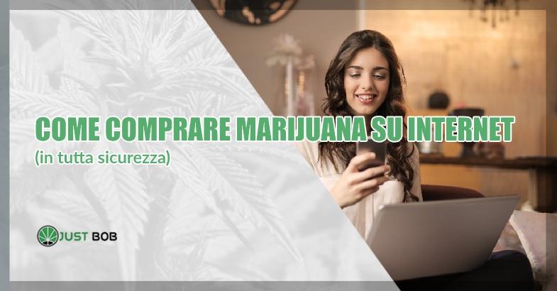 Come comprare marijuana su Internet