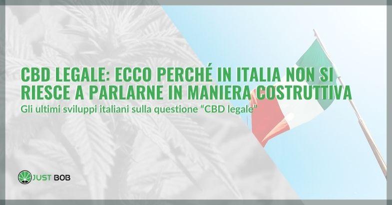 Cbd legale: ecco perché in Italia non si riesce a parlarne in maniera costruttiva