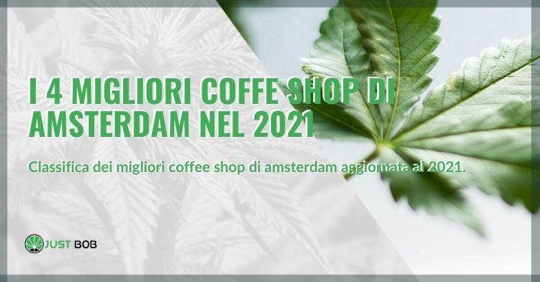 classifica dei migliori coffee shop di amsterdam aggiornata al 2021.