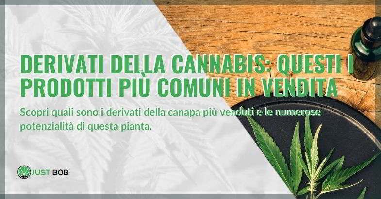 Approfondimento sui derivati della cannabis.