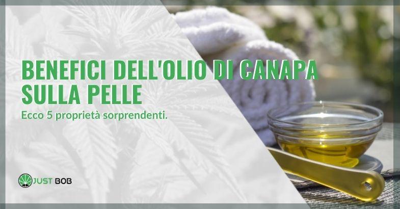 5 benefici dell'olio di canapa sulla pelle