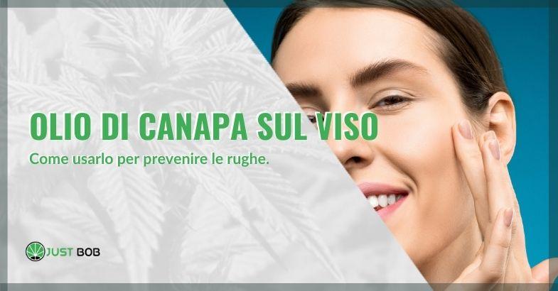 Ecco le proprietà dell'olio di canapa applicate al viso